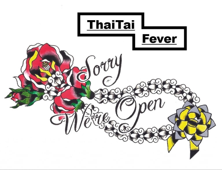 THAITAI FEVER Stage #1 : We're OPEN